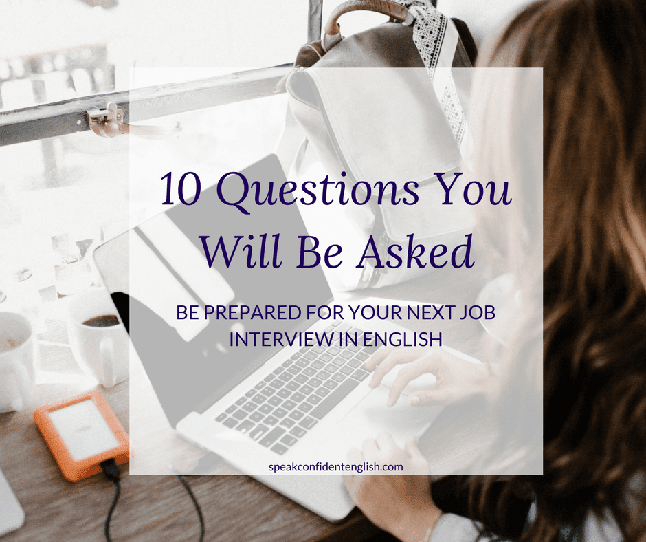 10 Interview Questions You Need to Know in English