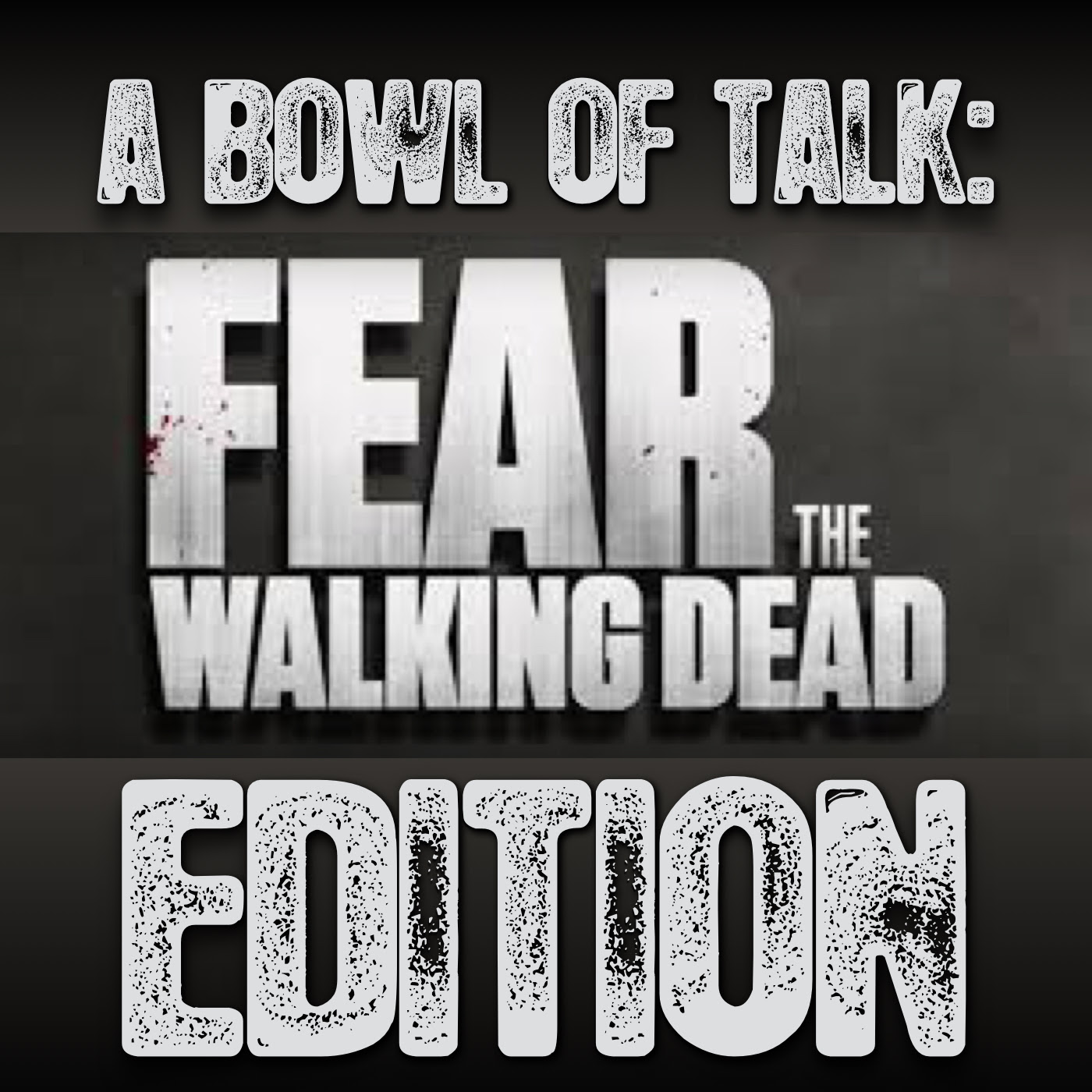 S4 E8 No Ones Gone A Bowl Of Talk Fear The Walking Dead Edition