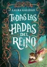 Todas las hadas del reino Laura Gallego García