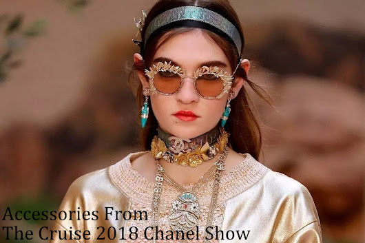 VIDEO | Accessories From The Cruise 2018 Chanel Show