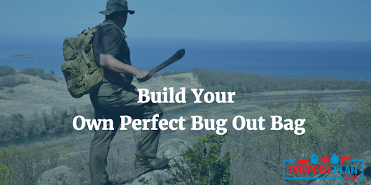Building Your First Bug Out Bag | Bug Out Bag Checklist