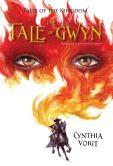 The Tale of Gwyn (Tales of the Kingdom Series #1)
