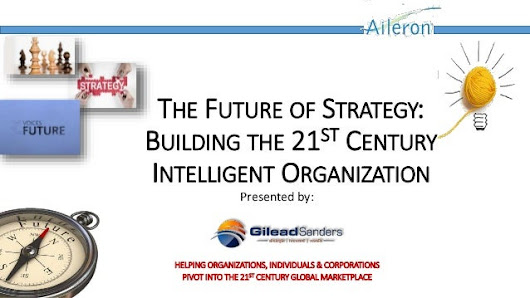 The Future of Strategy: Building the 21st Century Intelligent Organiz…