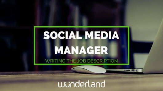 Social Media Manager: Writing the Job Description