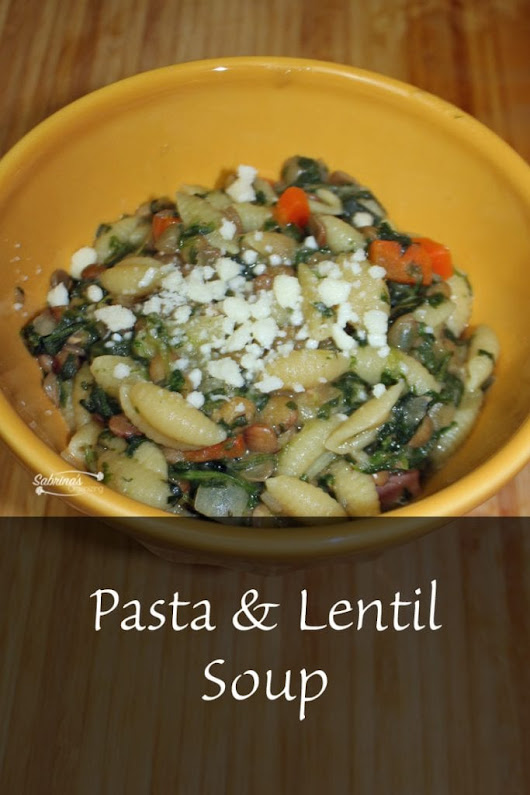 Pasta and Lentil Soup | Sabrina's Organizing