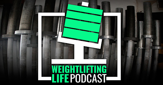 Episode 48: Vertical Extension and Weightlifting Gear & Accessories - Weightlifting Life Podcast from Catalyst Athletics