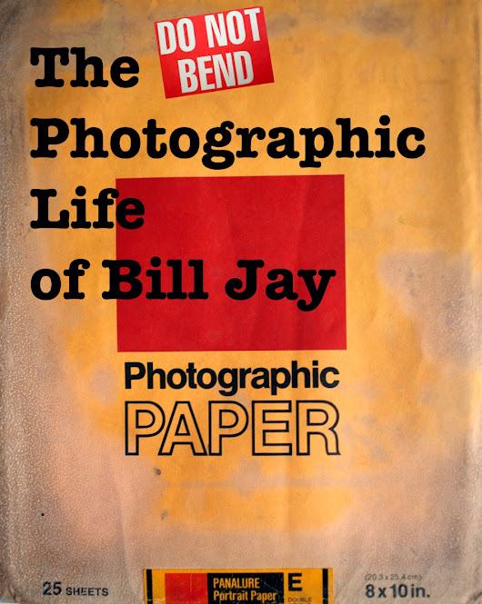 FILM: Do Not Bend: The Photographic Life of Bill Jay