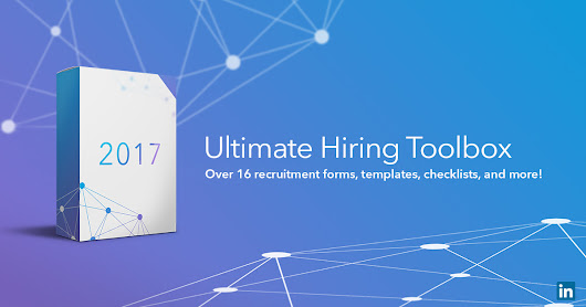 2017 Ultimate Hiring Toolbox For Small & Mid-sized Businesses