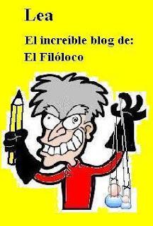 El increíble blog de: El Filóloco