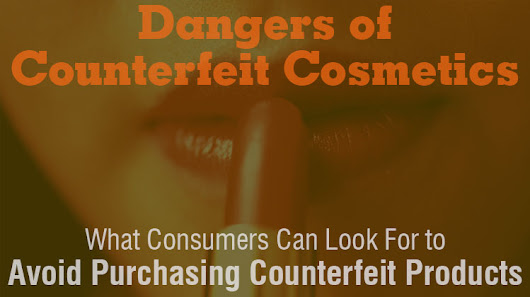 Dangers of Counterfeit Cosmetics - Fact Based Skin Care