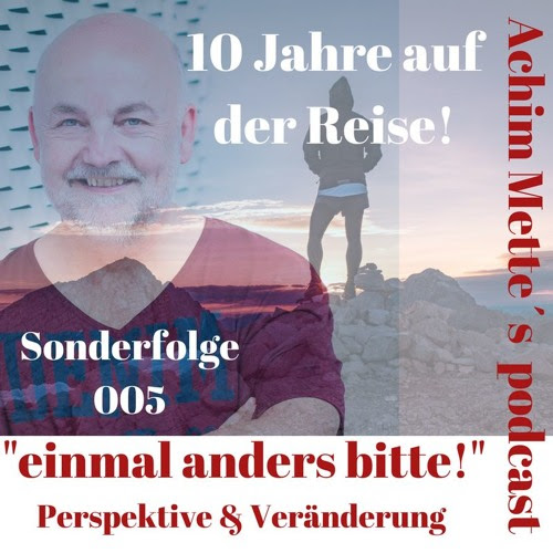 Podcast-Folge-S005-10-Jahre by Achim Mette