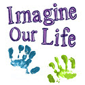 Imagine Our Life