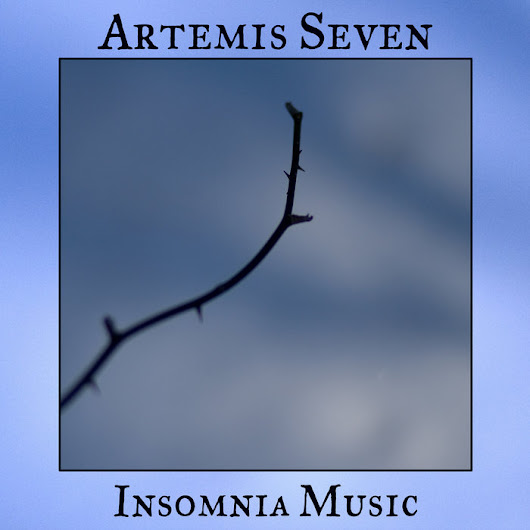 Insomnia Music, by Artemis Seven