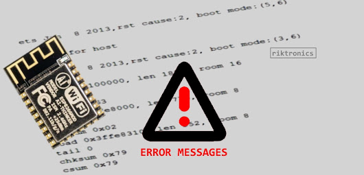 ESP8266 ERROR MESSAGES AND EXCEPTIONS EXPLAINED