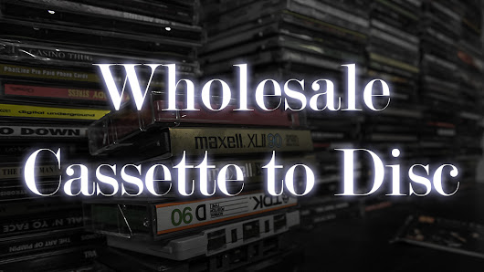 Wholesale Cassette-to-Disc