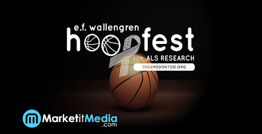 Market It Media Group to Sponsor Annual Hoopfest For ALS Research (EF Wallengren Fund) - Market it Media Group
