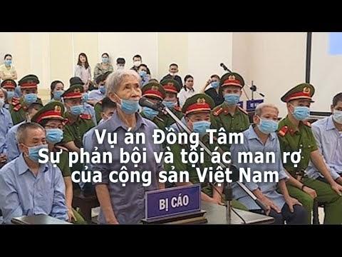 Vụ án Đồng Tâm - Sự phản bội và tội ác man rợ của cộng sản Việt Nam - Dân  Làm Báo
