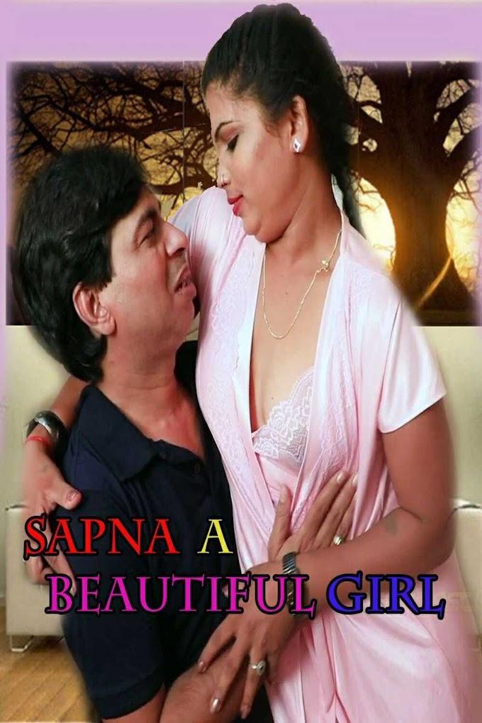 Sapna A Beautiful Girl (2019) - DesiMasti Exclusive Short Film