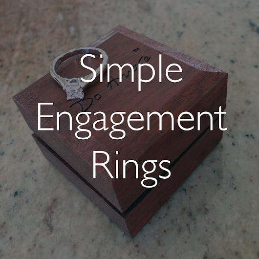 A Guide To Simple Engagement Rings