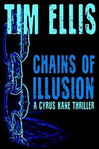 Chains of Illusion by Tim Ellis