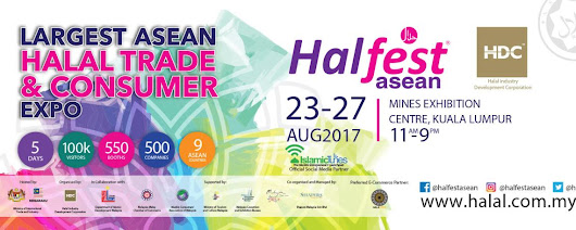 HALFEST ASEAN 23-27 August 2017 | The Largest Asean Halal Trade & Consumer Expo