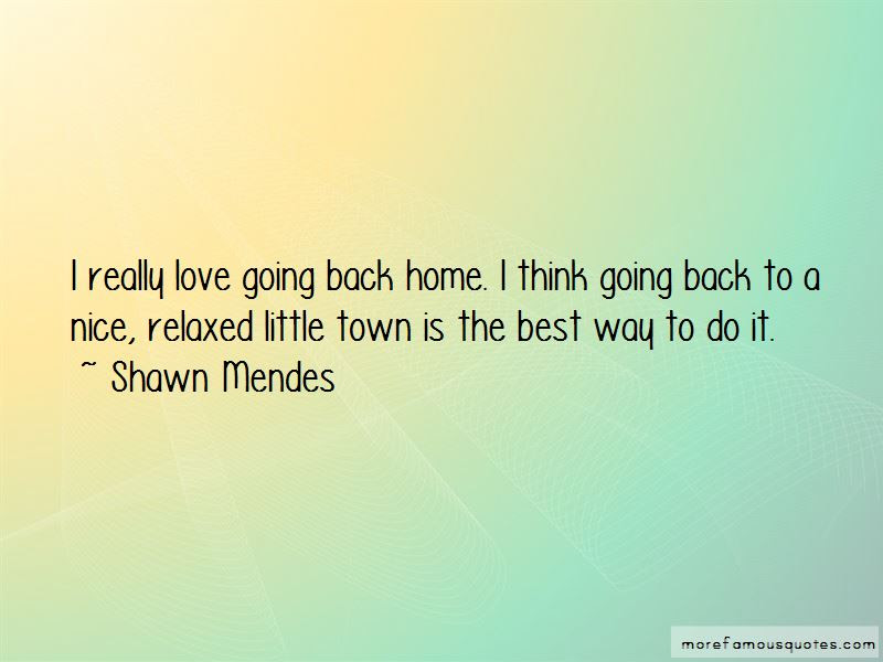 Going Home Best Quotes Top 35 Quotes About Going Home Best From