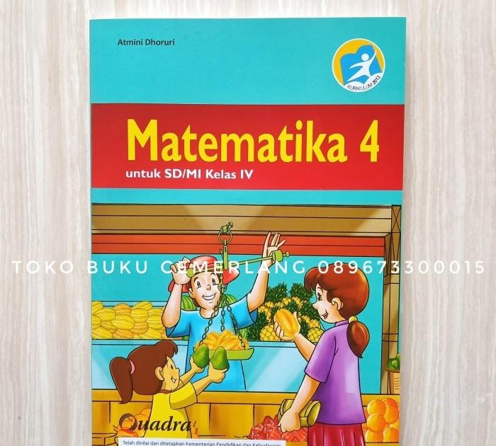 Dunia matematika untuk kelas 4 sd kurikulum 2013 edisi revisi. Download Buku Jelajah Matematika Kelas 4 Yudhistira Pdf Pdf Soalkunci