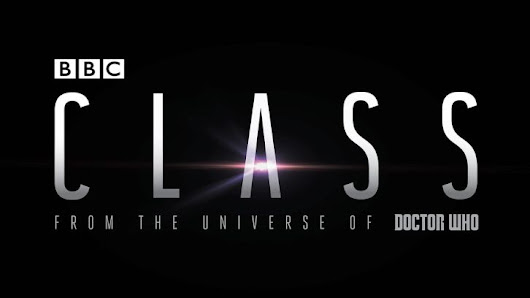 POLL : What did you think of Class - Series Premiere?