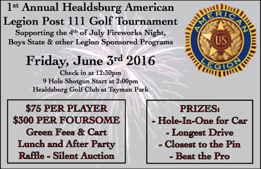1st Annual Healdsburg American Legion Post 111 Golf Tournament! - Healdsburg Golf Club