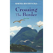 a review of Crossing The Border