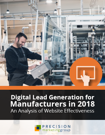 Digital Lead Generation for Manufacturers in 2018: An Analysis of Website Effectiveness