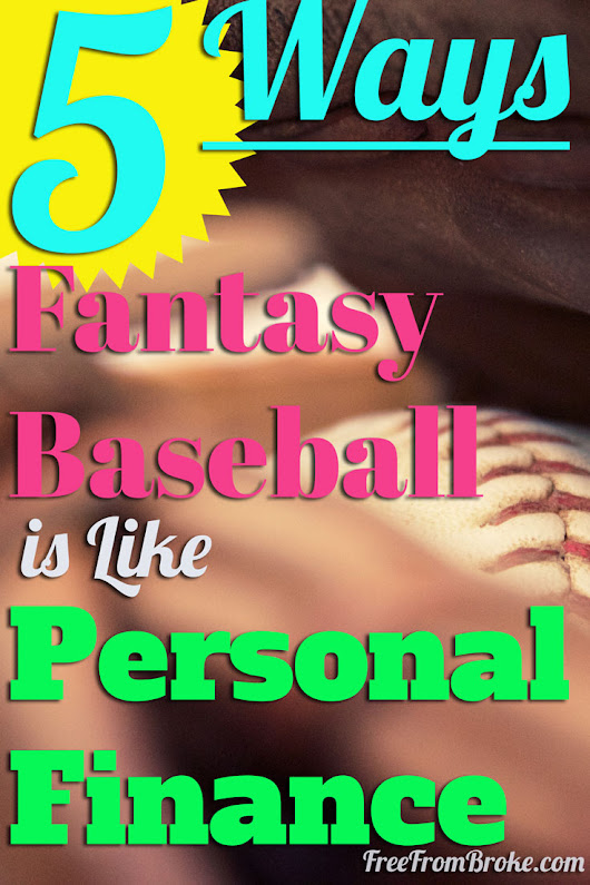 Fantasy Baseball and Personal Finance Are Similar