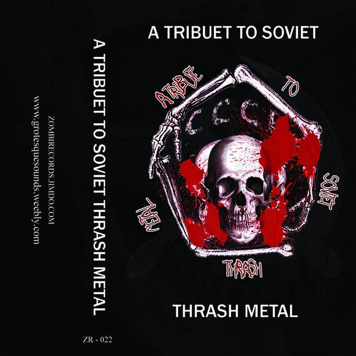 Tribute To Soviet Thrash Metal (2014)(Compilation) cover art