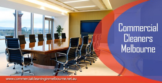 Commercial Cleaners Melbourne - Commercial Cleaning Services Melbourne