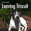 Leaving Triscuit---Will Pollock-Review and Giveaway