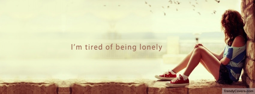 Lonely Girl Quote Facebook Cover Trendycoverscom
