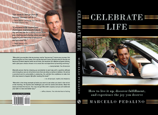 "Work Less, Live More & Make the Most of Your Days: Artem Lomaz Reviews ""Celebrate Life"" by Marcello Pedalino «  MMP Entertainment Blog"