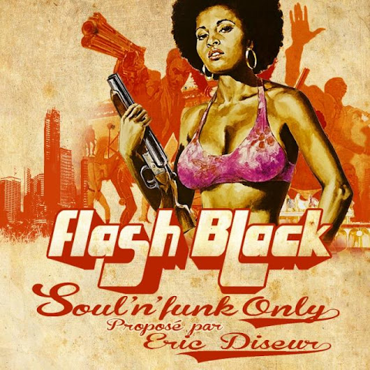 Flash Black - Soul'N'Funk Only Act 101