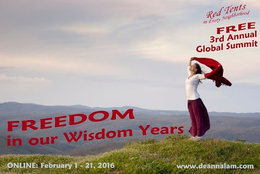 3rd Annual Red Tent TeleSummit - Freedom In Our Wisdom Years