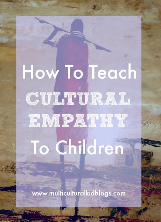 How To Teach Cultural Empathy To Children