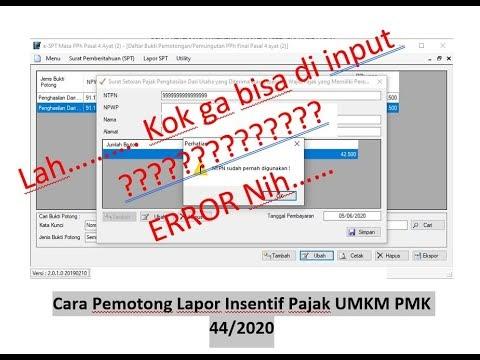 Pelaporan SSP PMK 44/2020 UMKM bagi pemotong dan solusi error NTPN 9999999999999999 di E-SPT 4 ayat 2