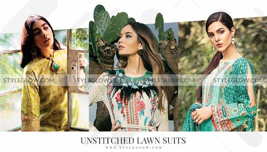 Pakistani Unstitched Lawn Suits & Fabric 2018 for Women - StyleGlow.com