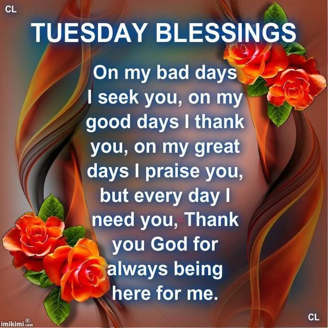 Tuesday Blessings Image Quote Pictures Photos And Images For