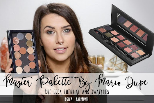Master Palette by Mario Inspired Eye Look & Swatches with Makeup Geek Dupes - Logical Harmony