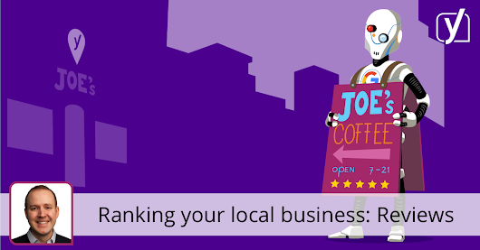Ranking your local business part 6: The impact of reviews - Yoast