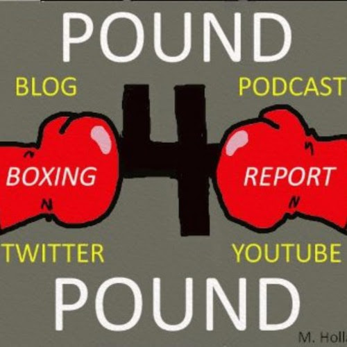 Pound 4 Pound Boxing Report #183 - #SuperFly Recap/#GGGCanelo Preview by P4P Boxing Report