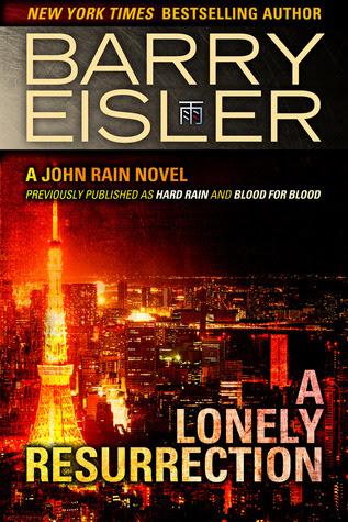 A Lonely Resurrection (John Rain, #2)
