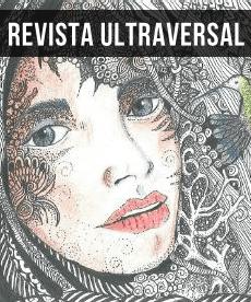 Revista Ultraversal • Mensuario digital gratuito de escritores ultraversales