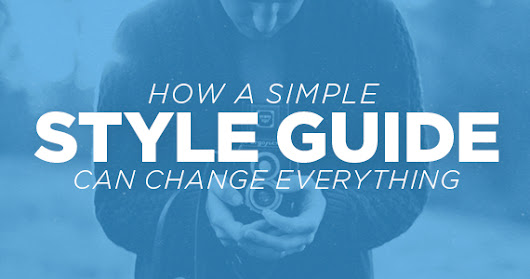How A Simple Style Guide Can Change Everything