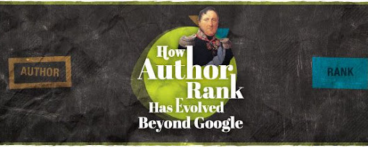 How Author Rank Has Evolved Beyond Google by Vertical Measures